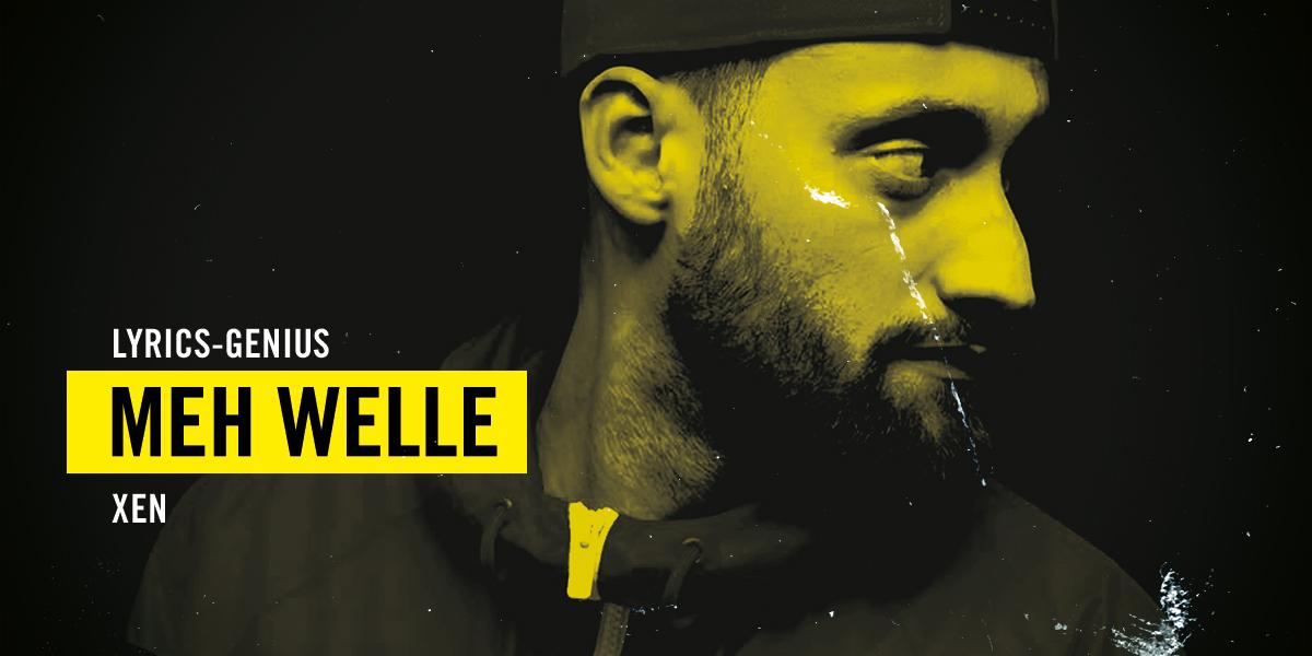 Xen  – «Meh Welle»