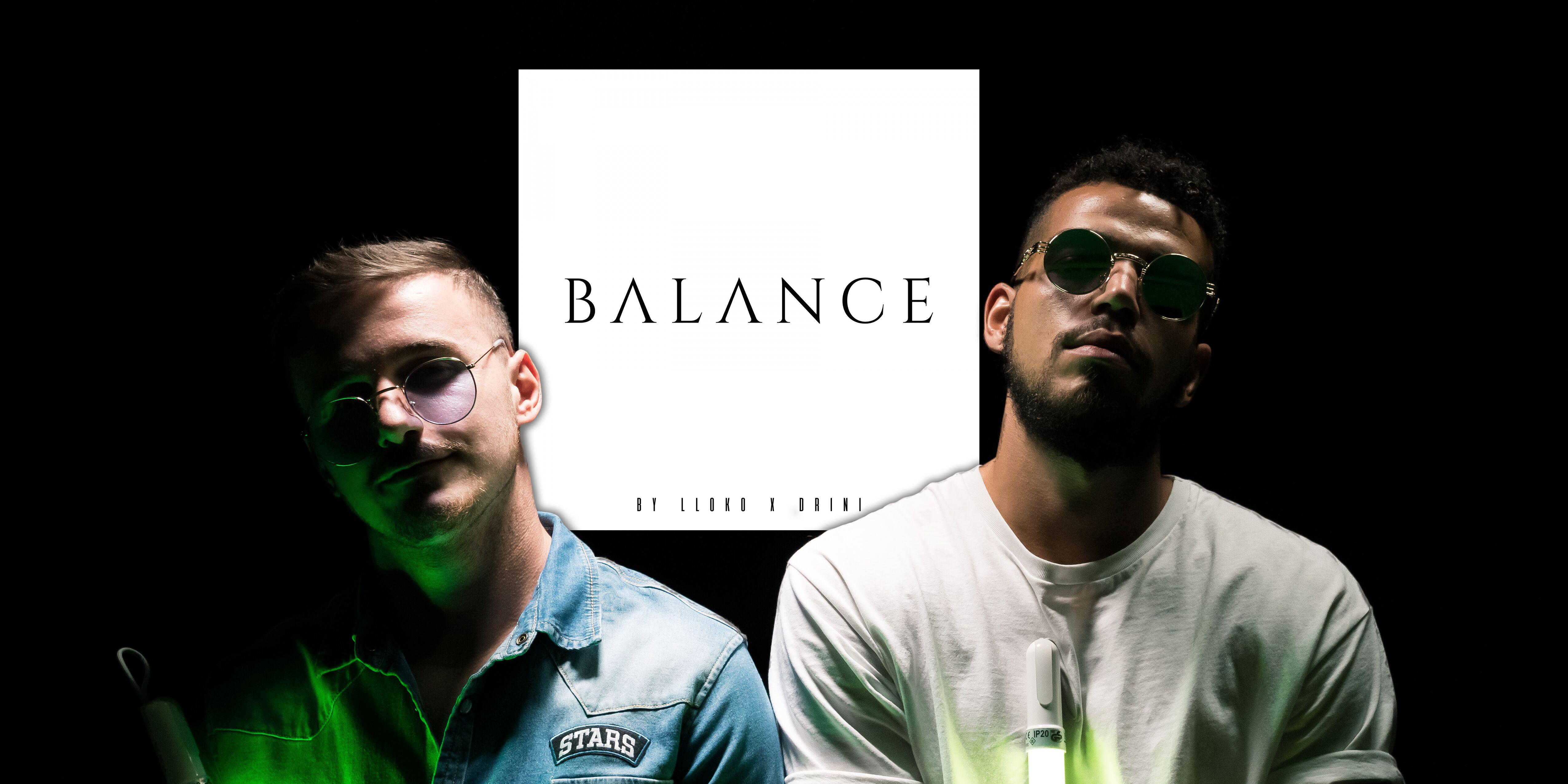 L Loko & Drini – «Balance»