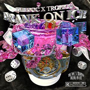 Drank on Ice (feat. Tropico)