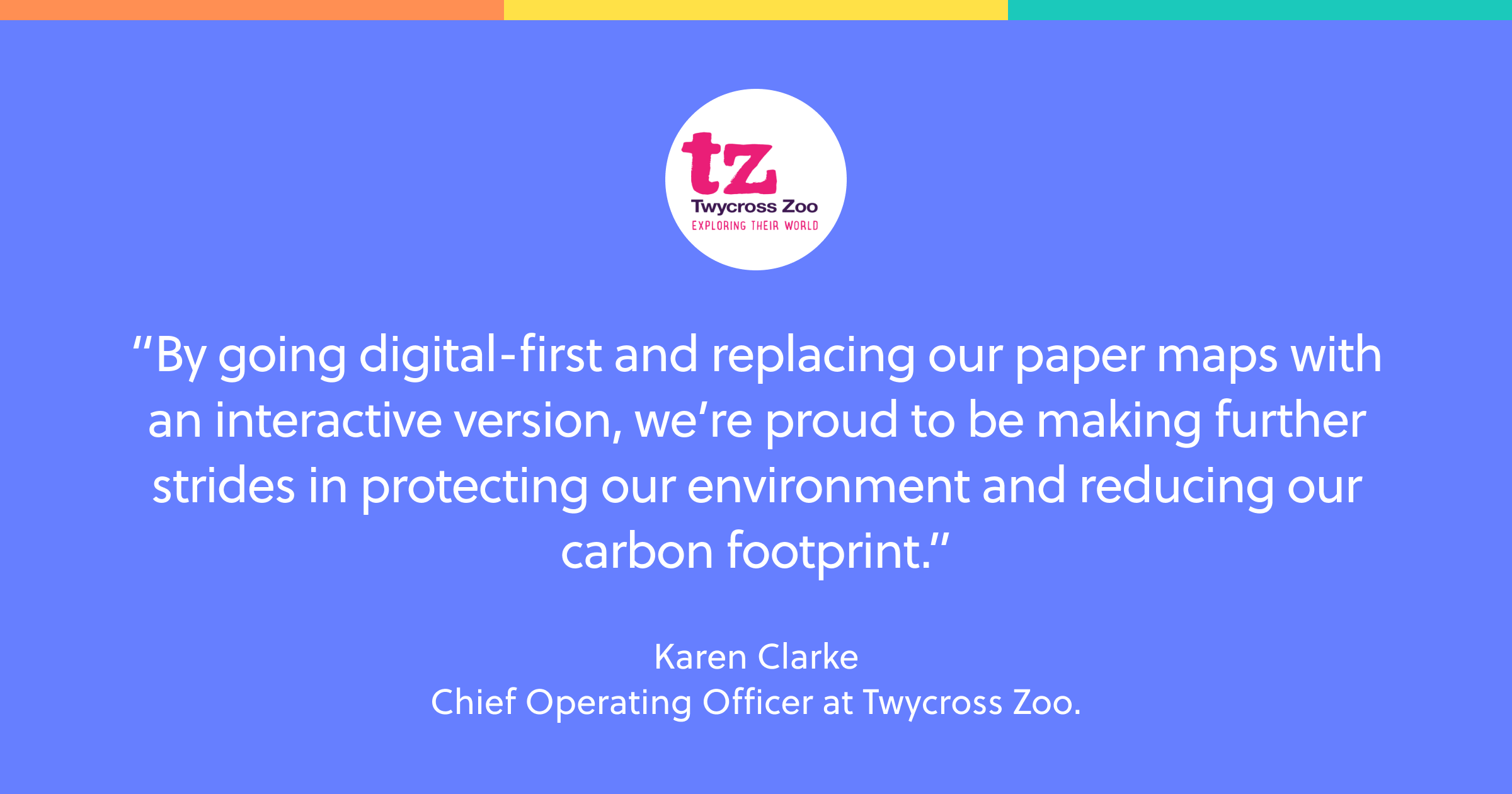 quote from Twycross zoo about switching to interactive maps