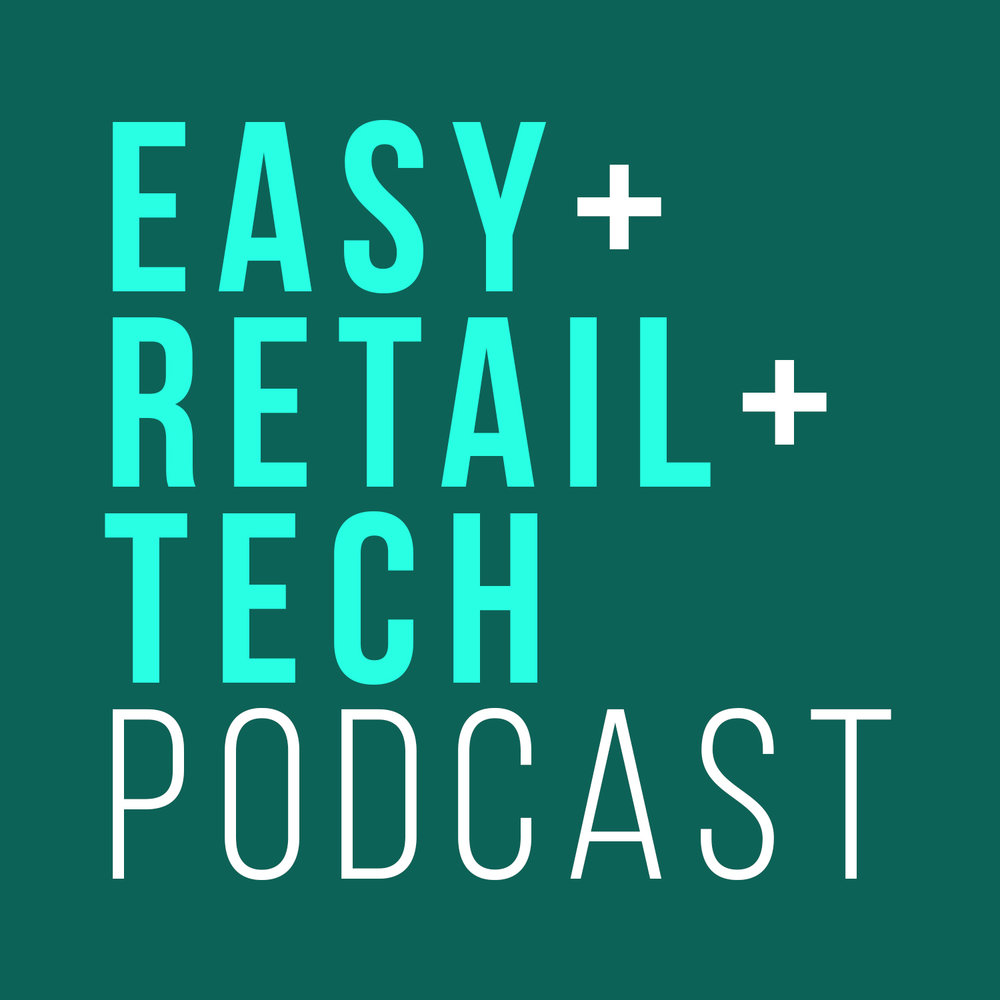 Easy Retail Tech Podcast