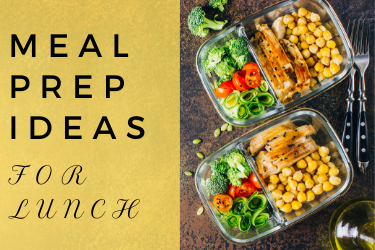 lunch ideas for meal prep