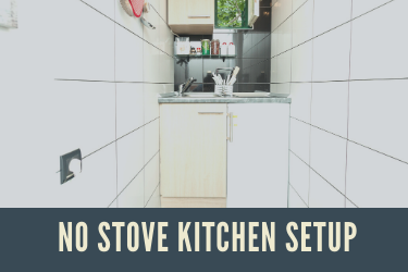 No Stove Kitchen Setup