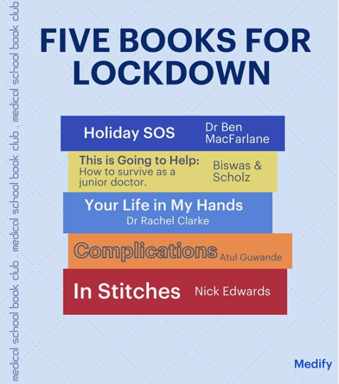 Five books to read for lockdown: Holiday SOS, This is Going to Help, Your Life in My Hands, Complications, and In Stitches.