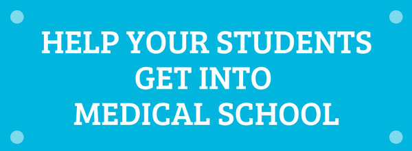 Help Your Students Get Into Medical School
