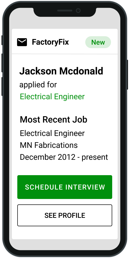 FactoryFix sends high quality candidates straight to your phone.
