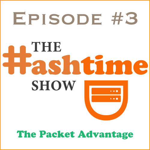 Episode #3 - The Packet Advantage