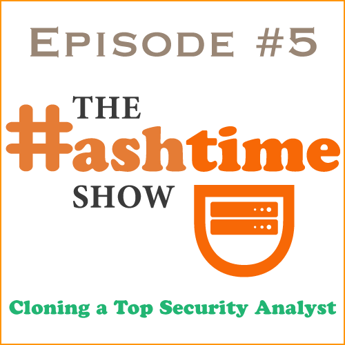 Episode #5 - Cloning a Top Security Analyst