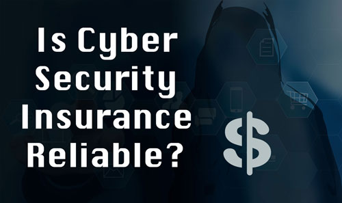 Is Cyber Insurance Reliable?