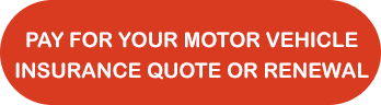 Pay for your motor vehicle insurance quote or renewal
