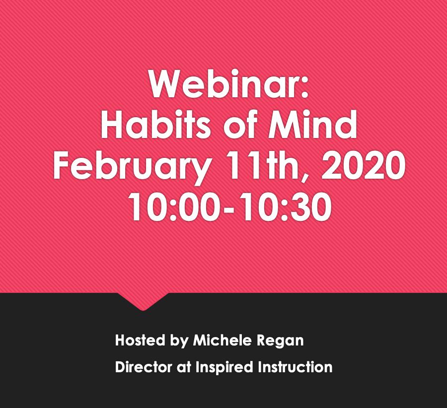habits of mind webinar
