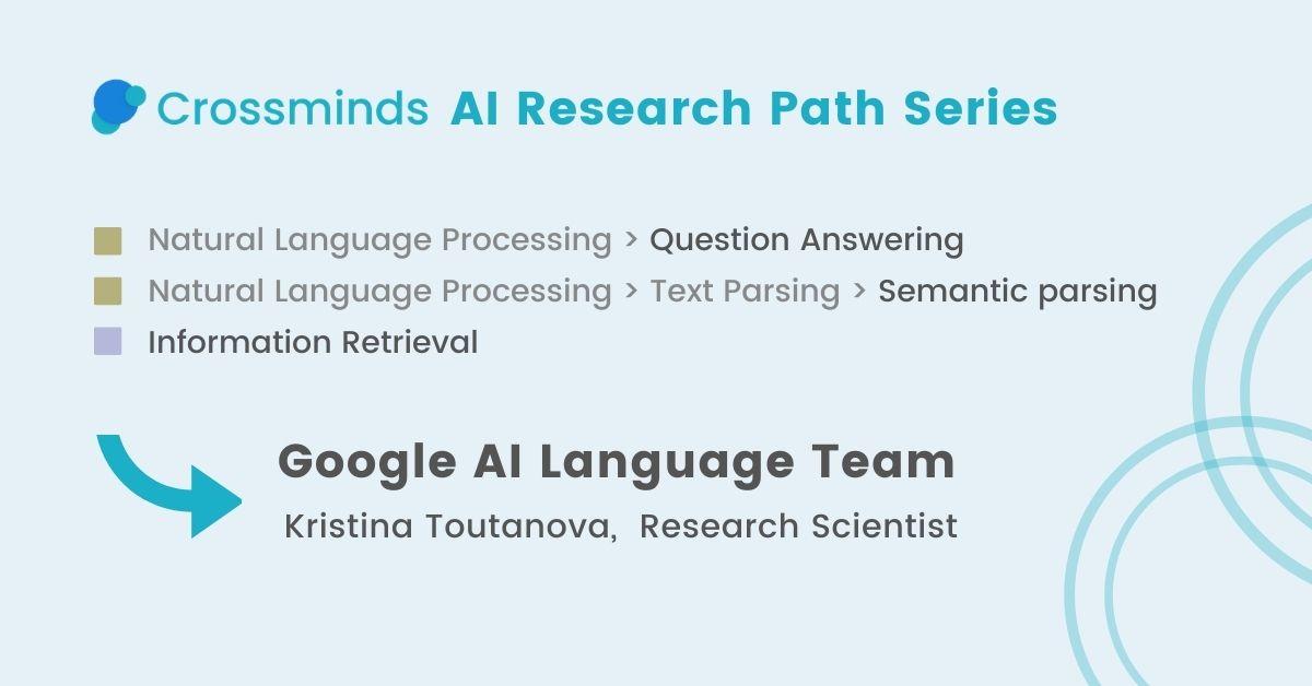 Featured AI Research Path: Google AI Language Team