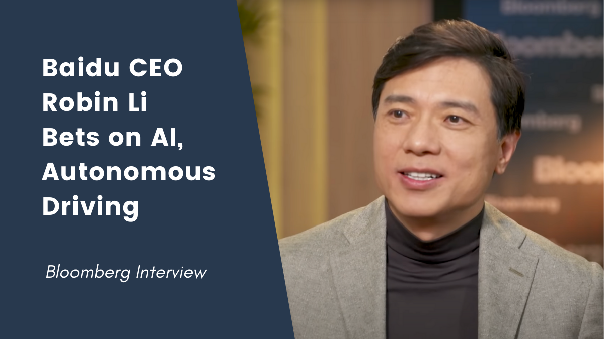 Bloomberg Interview: Baidu CEO Robin Li Bets on AI, Autonomous Driving