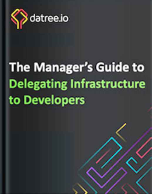 Delegating Infrastracture to Developers
