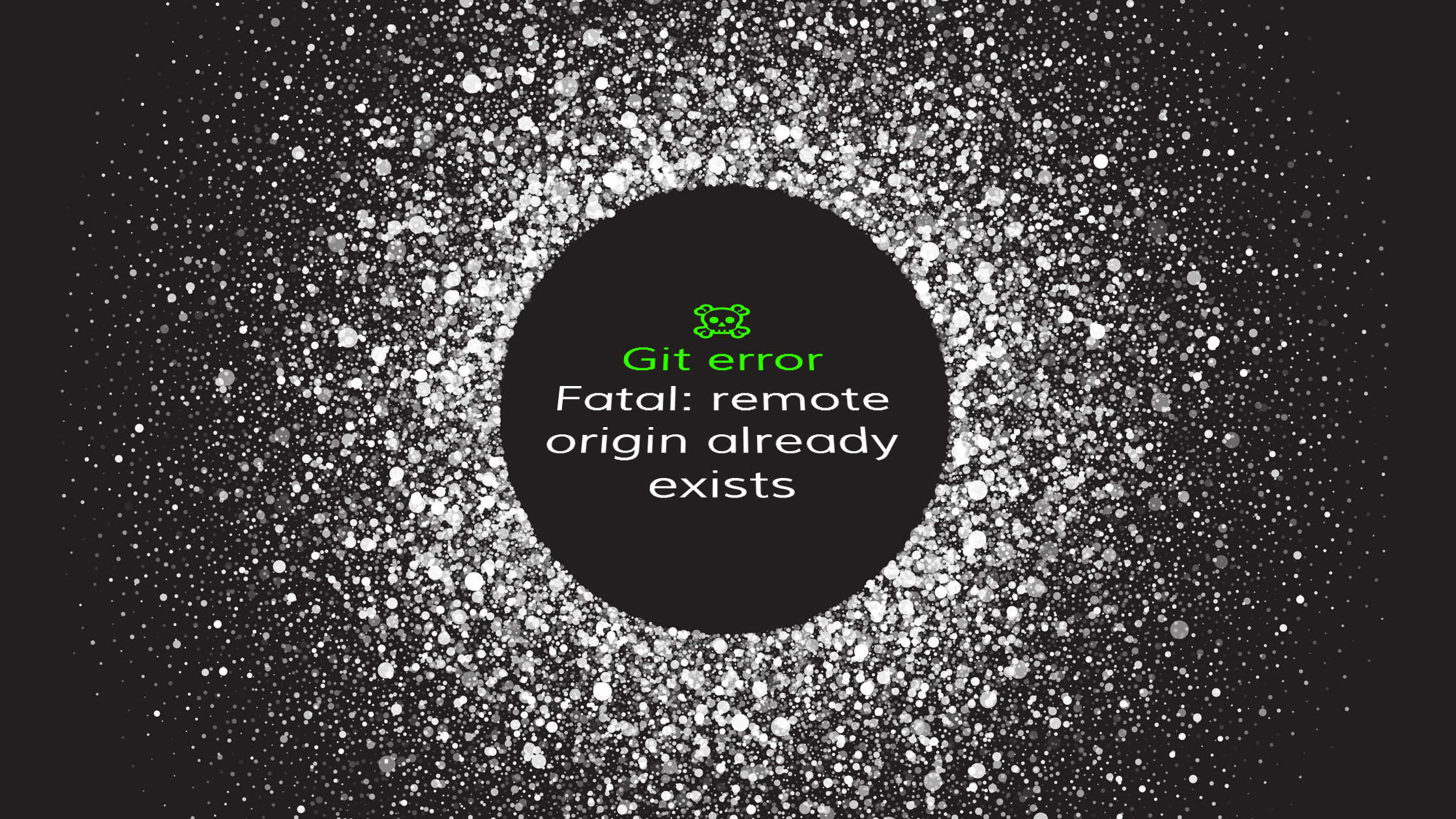 Git error - Fatal: remote origin already exists and how to fix it