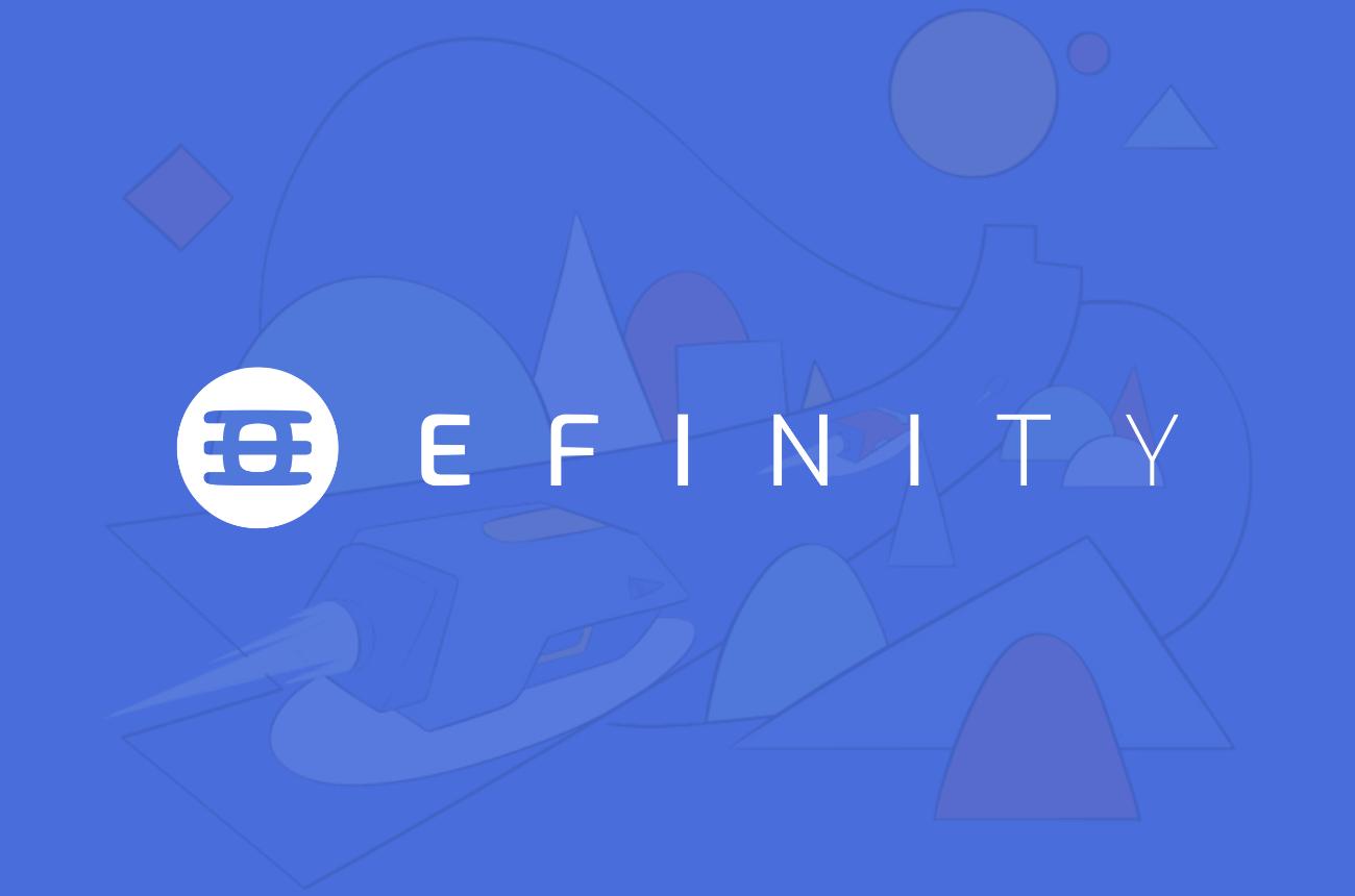 介绍一下Efinity。Polkadot上的NFT区块链