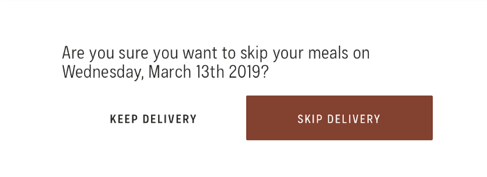 skip your delivery