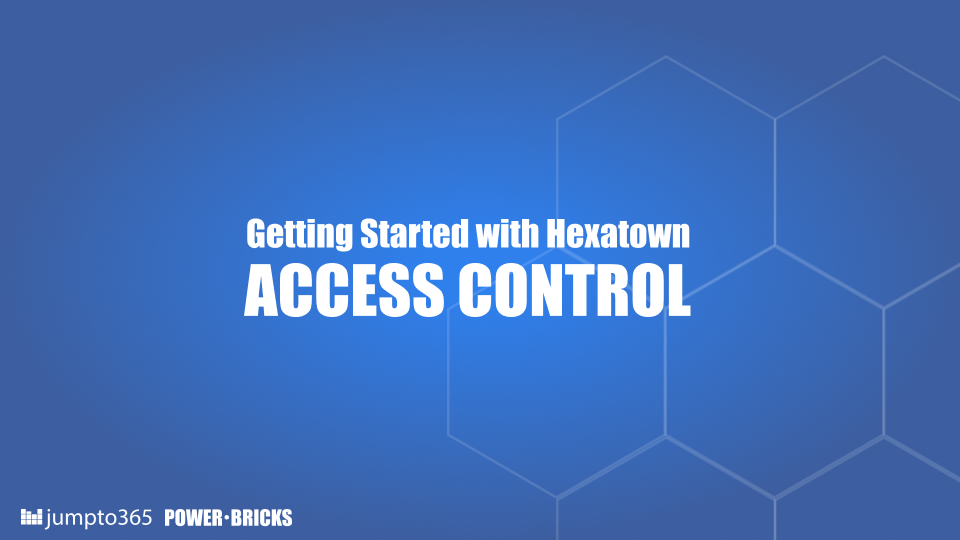 Access Controls in Hexatown is 3 layered. Learn about each layer .