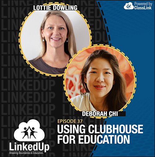 Using Clubhouse for Education