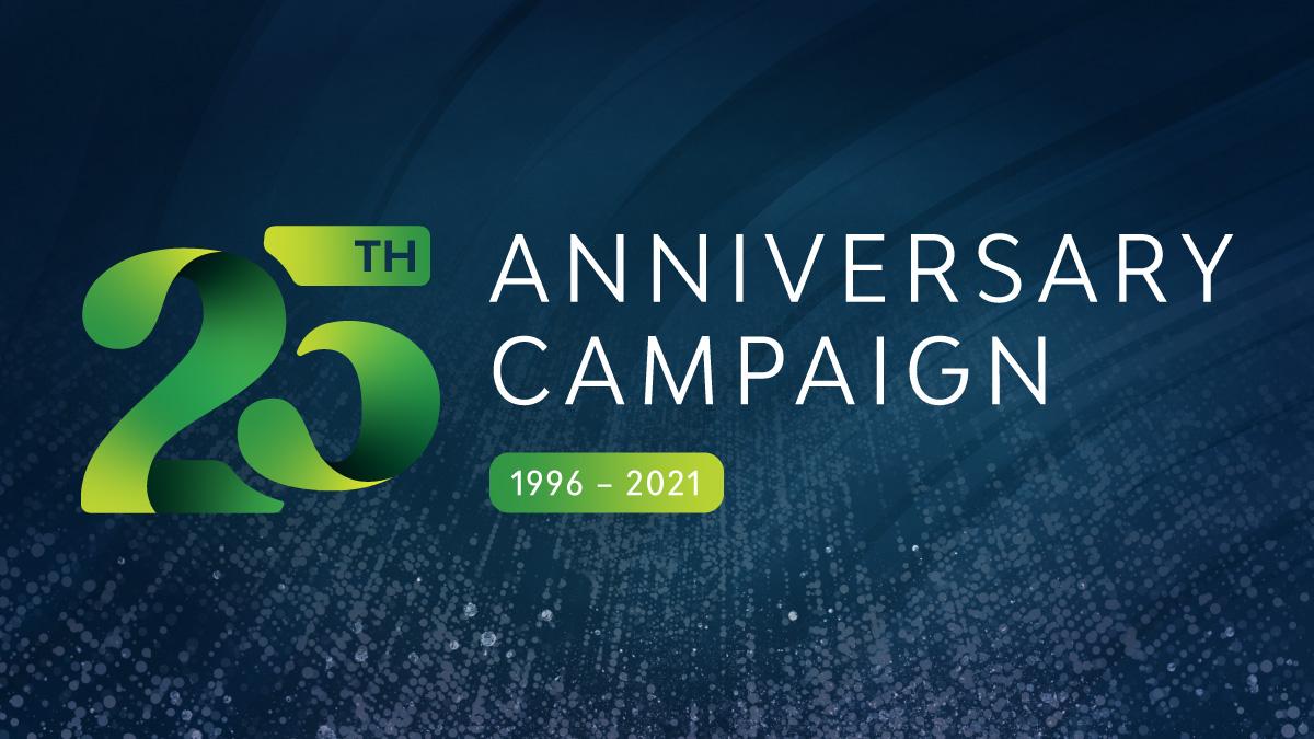 25th Anniversary Campaign