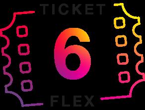 6 Ticket Flex