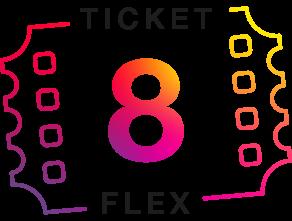 8 Ticket Flex