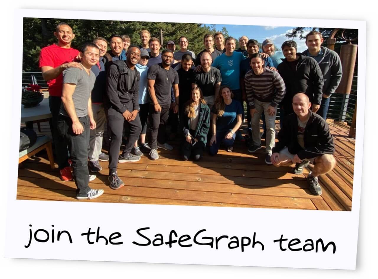 Join the SafeGraph Team
