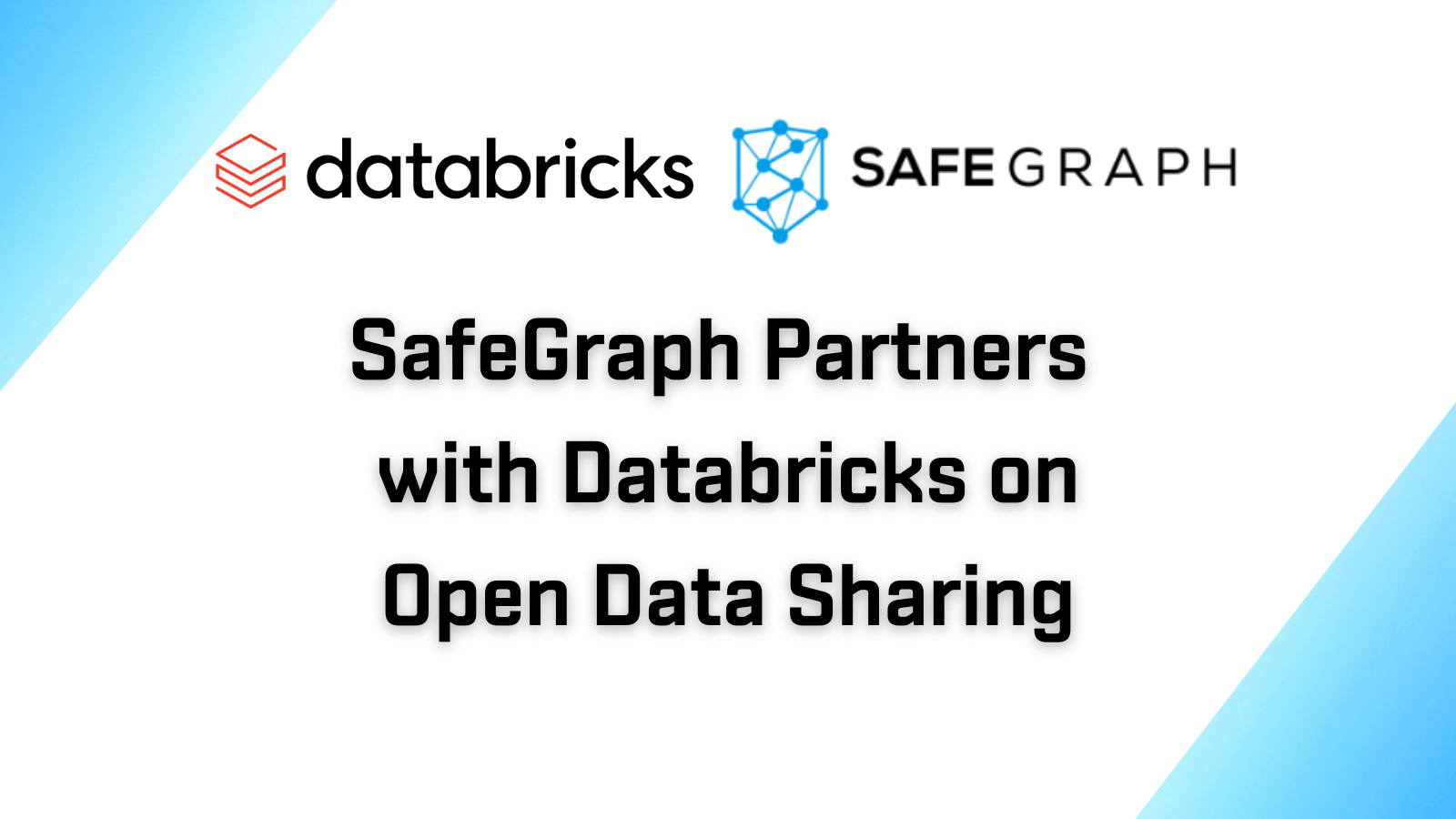 SafeGraph Partners with Databricks on Open Data Sharing