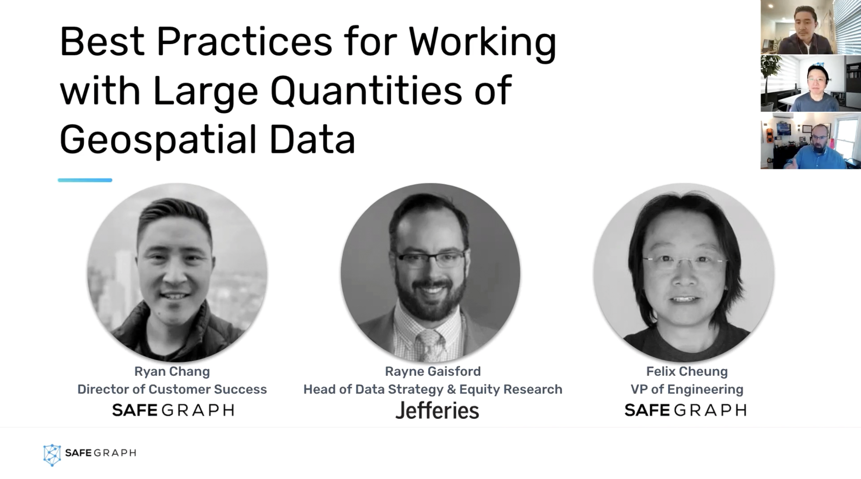 Data leaders from Jefferies and SafeGraph explain the best practices for working with large quantities of geospatial data.
