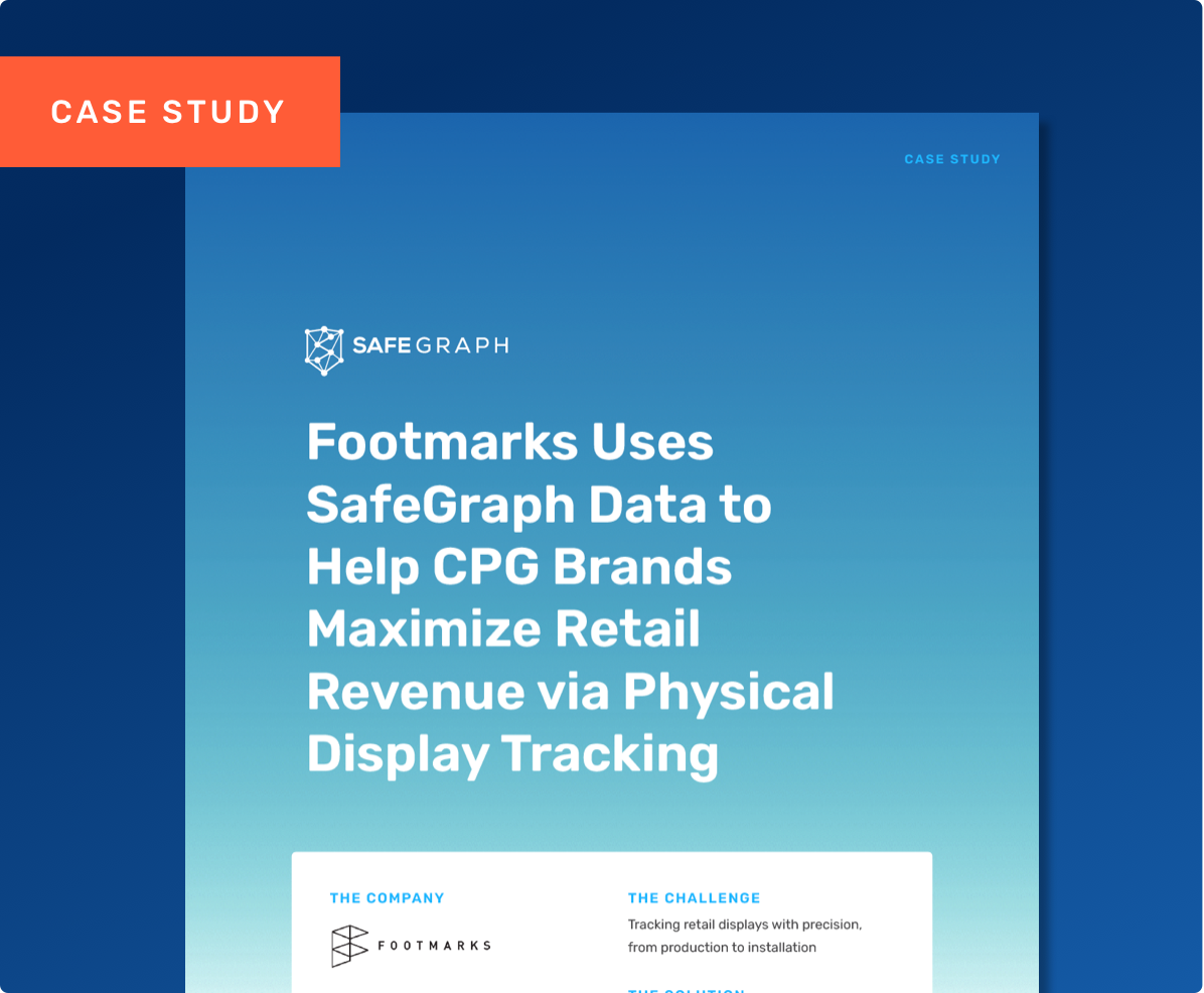 Learn How Footmarks Uses SafeGraph POIs to Accurately Map and Track Their Physical Retail Displays