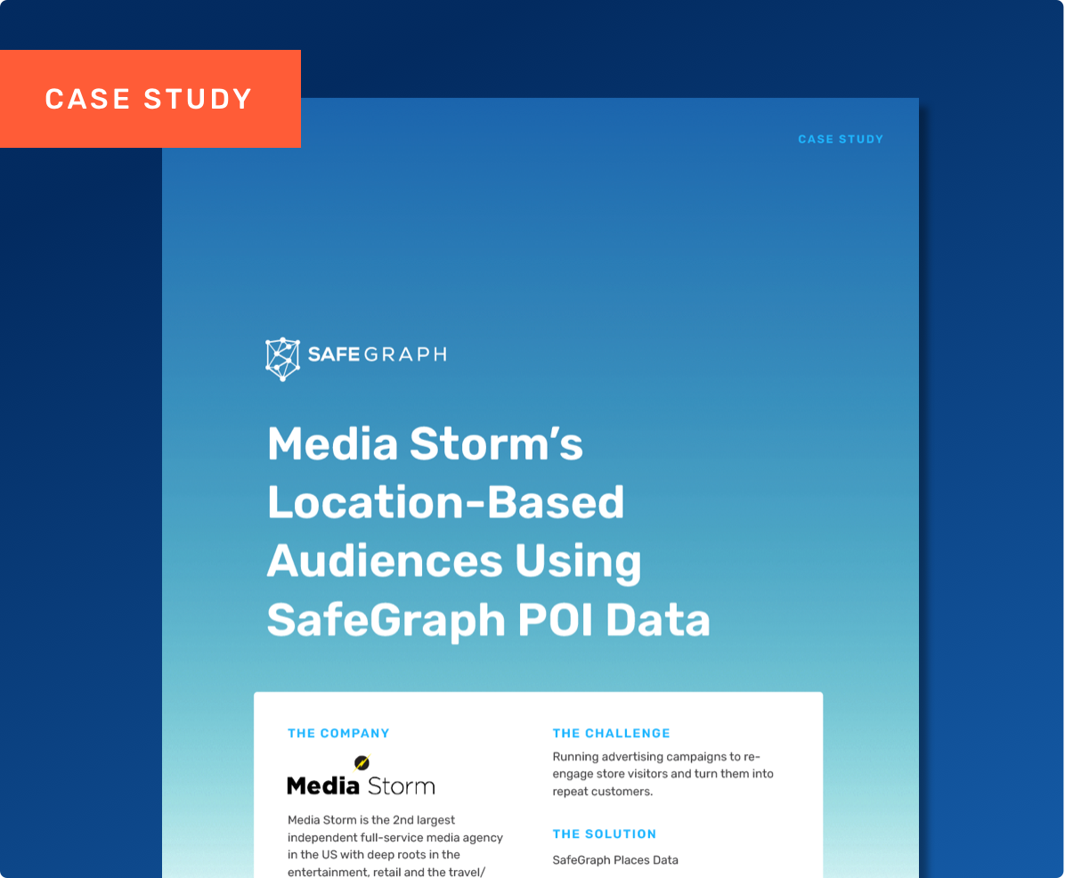 Media Storm's Location-Based Audiences Using SafeGraph POI Data