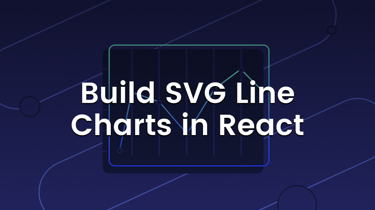 Building SVG Line Chart in React promo image