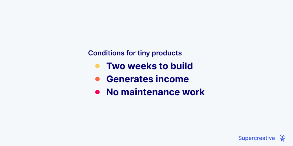 Conditions for tiny products
