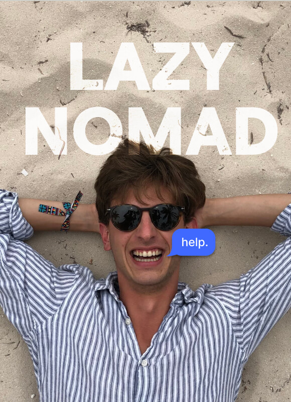 Lazy Nomad: failing to become productive as a digital nomad