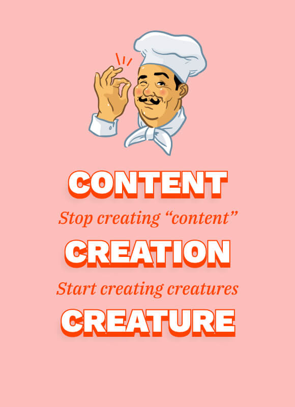Content, Creation, Creature