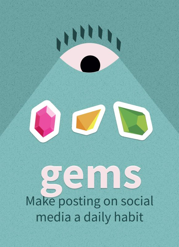 Posting on social media every day: the gems habit