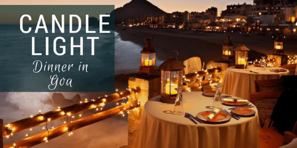 Romantic Candle Light Dinner in Goa