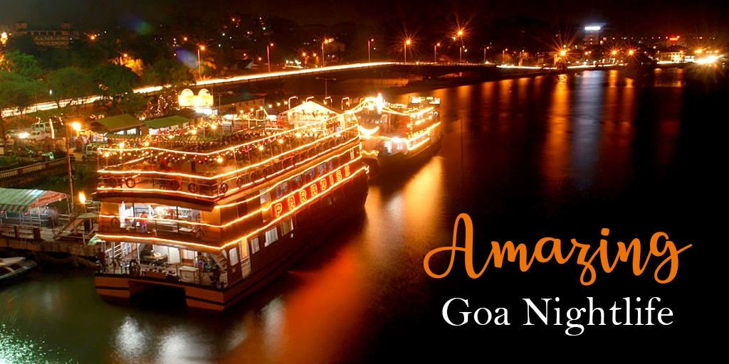 Best Places to Experience Amazing Goa Nightlife