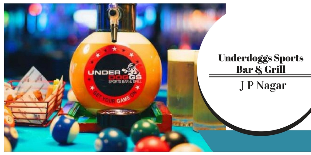 Underdoggs Sports Bar & Grill: Bangalore Nightlife