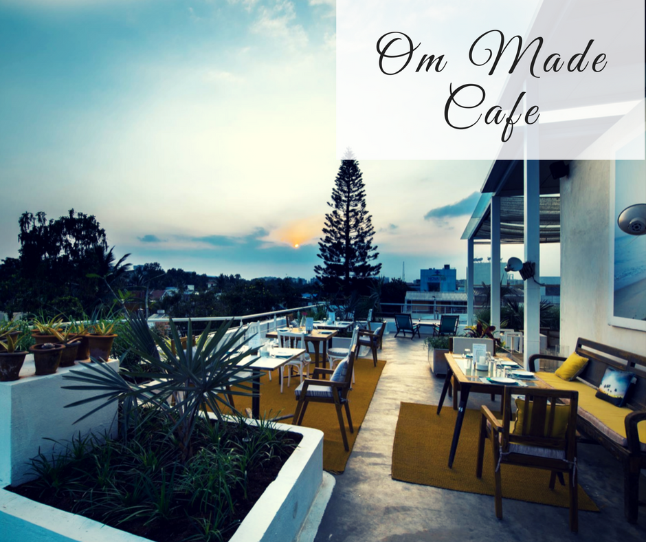 Romantic Restaurants in Bangalore OM MADE CAFE