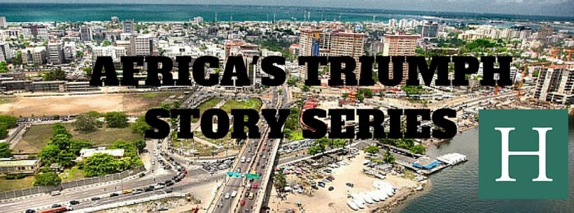 Emerging from unbelievable trials to triumph, Africa's Triumph Story Series (#ATSS) highlights the continent's successful fac