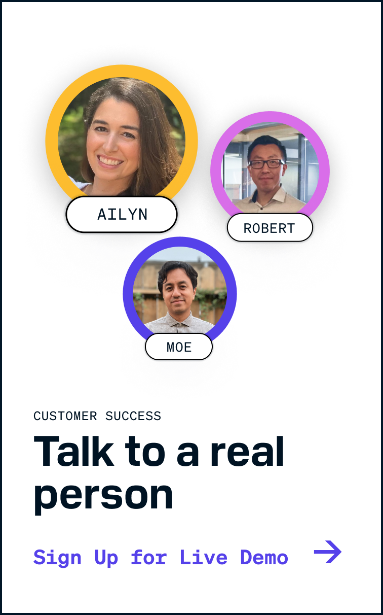 Talk to a real person on a live demo