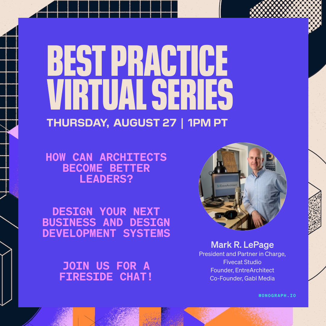 How to Build a Successful Architecture Firm - Mark LePage