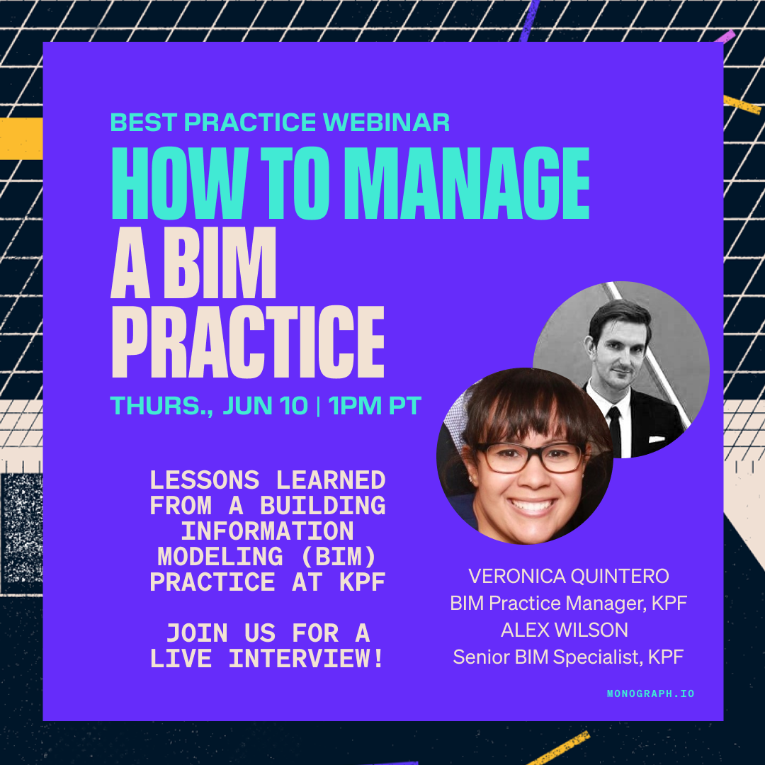 How To Manage a BIM Practice (w/ KPF's Veronica Quintero & Alex Wilson)