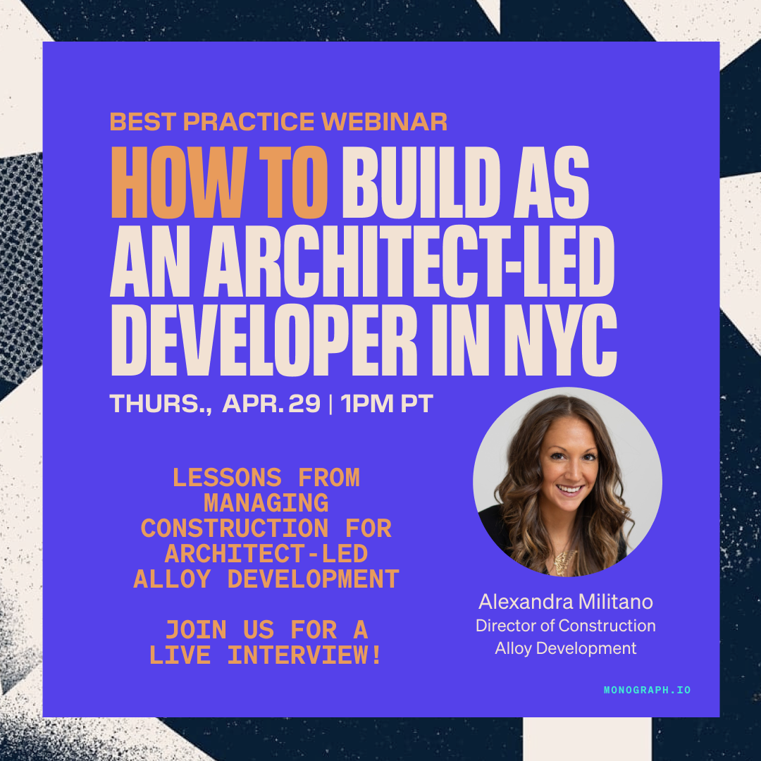 How to Build as an Architect-led Developer in NYC - Alexandra Militano