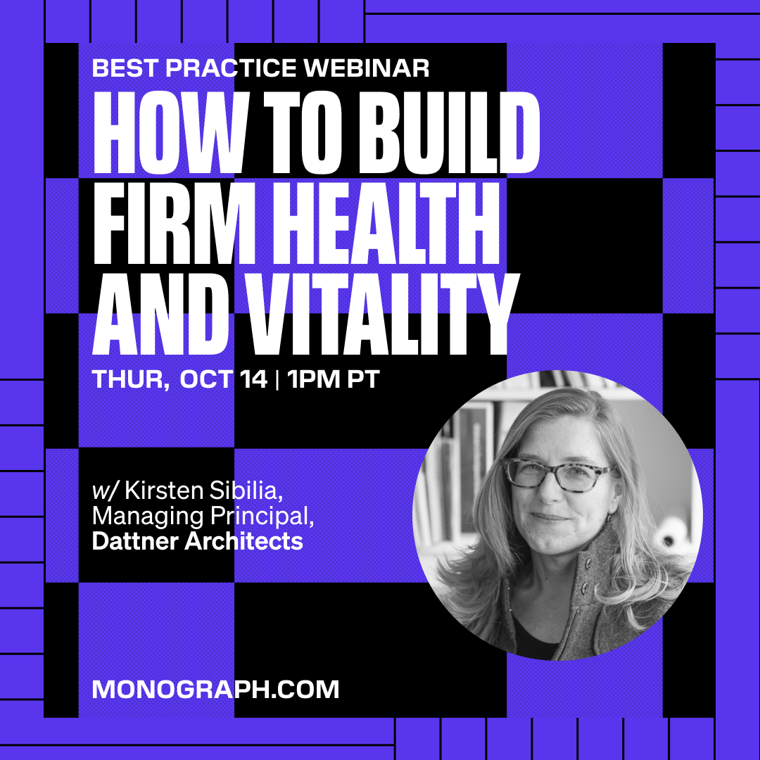Dattner Architects: How To Build Firm Health And Vitality (w/ Kirsten Sibilia)