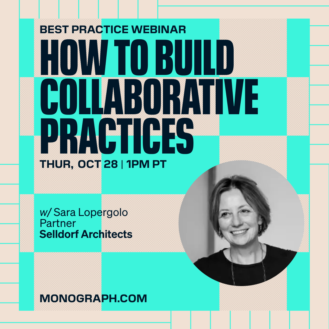 Selldorf Architects: How To Build Collaborative Practices (w/ Sara Lopergolo)