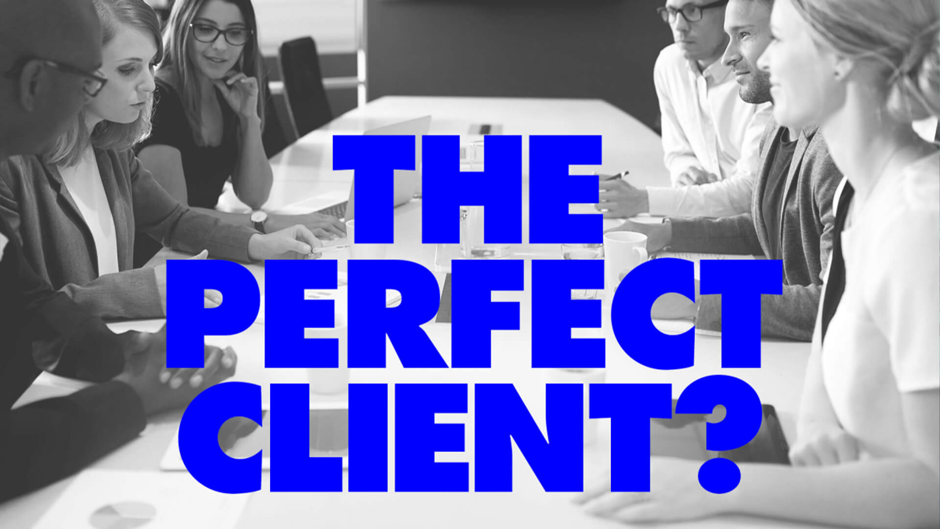 Meeting a Client: 4 Profiles to Identify