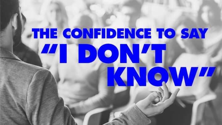 """说""""我不知道"""",变得自信"""
