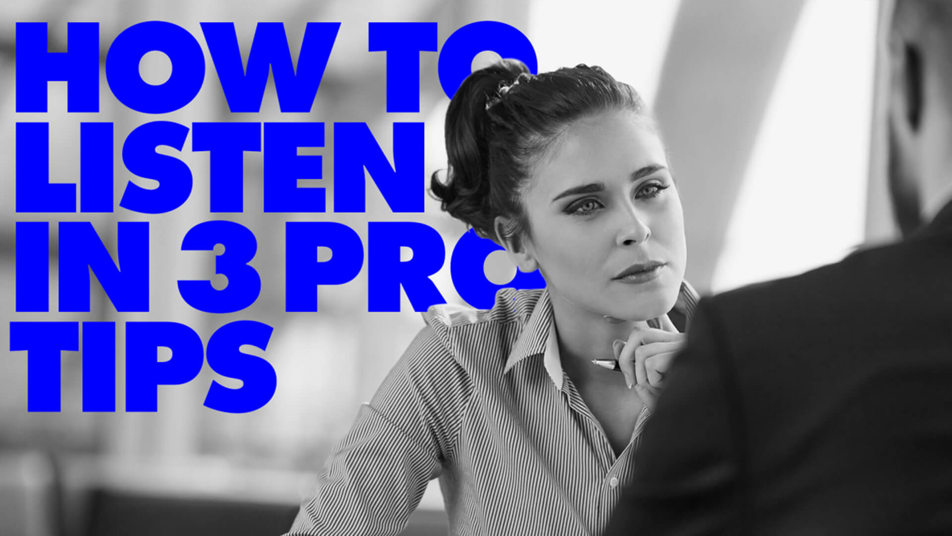 The Three Principles of a Great Listener